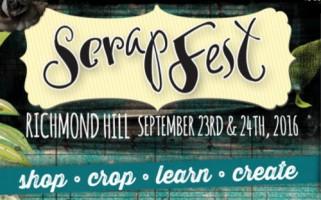 Scrapfest (Kitchener & Richmond Hill)